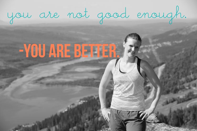 better than good enough